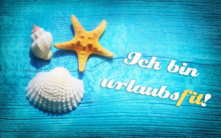 Fit im Urlaub – Strandspaß und Sonne tanken für rundum gute Laune!